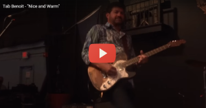 Tab Benoit - Nice and Warm