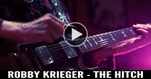 Robby Krieger - The Hitch